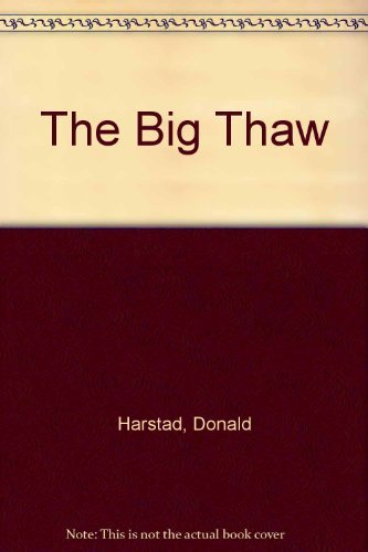 9781574903904: The Big Thaw