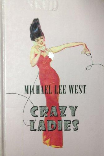 9781574903959: Crazy Ladies