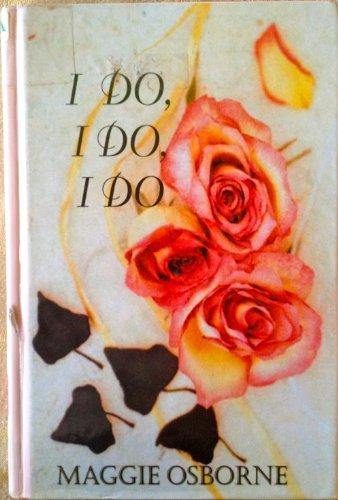 9781574904000: I Do, I Do, I Do (Beeler)