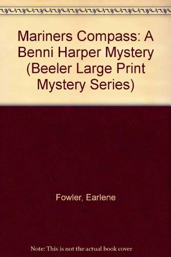 9781574904017: Mariner's Compass: A Benni Harper Mystery (Beeler Large Print Mystery Series)