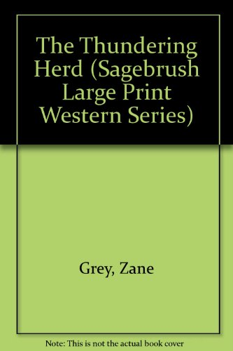 9781574904116: The Thundering Herd (Sagebrush Large Print Western Series)