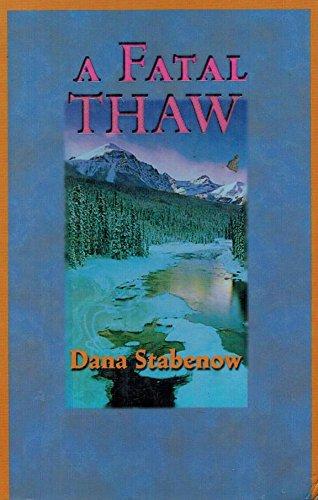 9781574904215: A Fatal Thaw