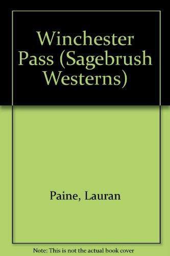 Winchester Pass (Sagebrush Westerns): Paine, Lauran