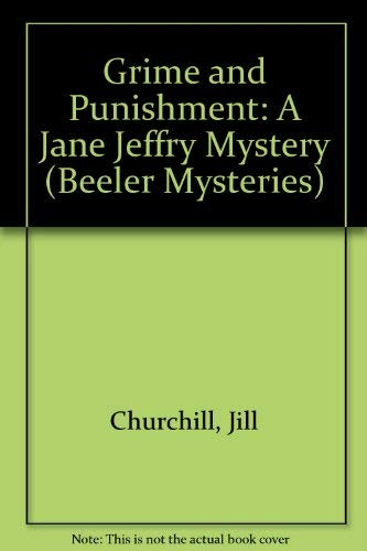 9781574904475: Grime and Punishment: A Jane Jeffry Mystery