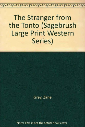 9781574904581: The Stranger from the Tonto (Sagebrush Large Print Western Series)