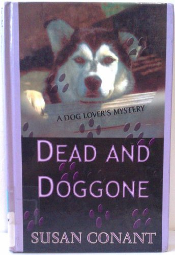 9781574904666: Dead and Doggone (Beeler Large Print Mystery Series)