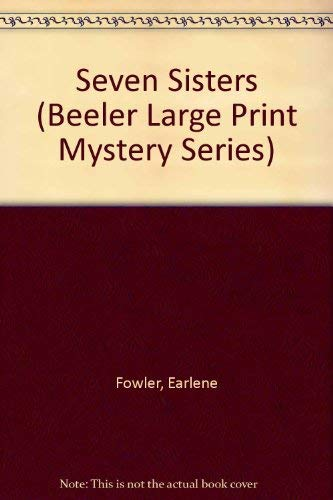 9781574904673: Seven Sisters (Beeler Large Print Mystery Series)