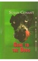 9781574904888: Gone to the Dogs (Beeler Large Print Mystery Series)