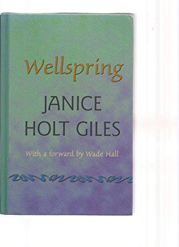 Wellspring (Beeler Large Print Series) (1574905333) by Janice Holt Giles