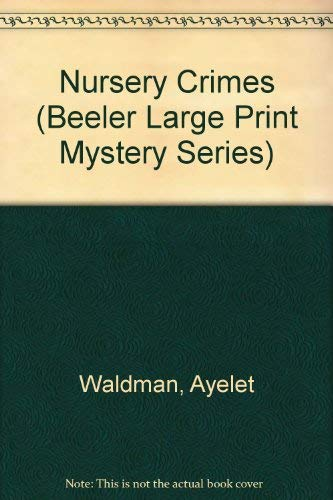 9781574905526: Nursery Crimes (Beeler Large Print Mystery Series)