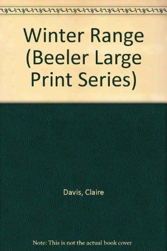 9781574905588: Winter Range (Beeler Large Print Series)