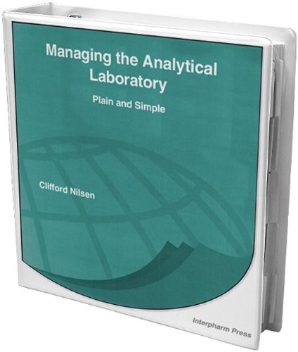 9781574910155: Managing the Analytical Laboratory: Plain and Simple