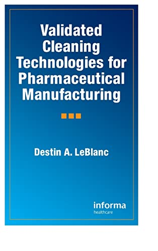 9781574911169: Validated Cleaning Technologies for Pharmaceutical Manufacturing