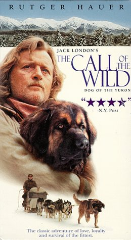9781574925937: The Call of the Wild - Dog of the Yukon [VHS]
