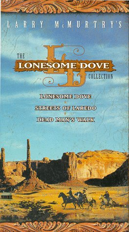 9781574926118: The Lonesome Dove Collection (Lonesome Dove/Streets of Laredo/Dead Man's Walk) [VHS]