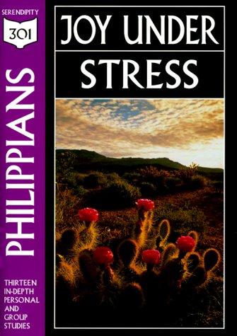 Philippians: Joy Under Stress (301 Depth Bible: Serendipity House