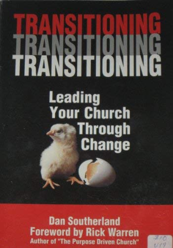 9781574941357: Transitioning: Leading your church through change