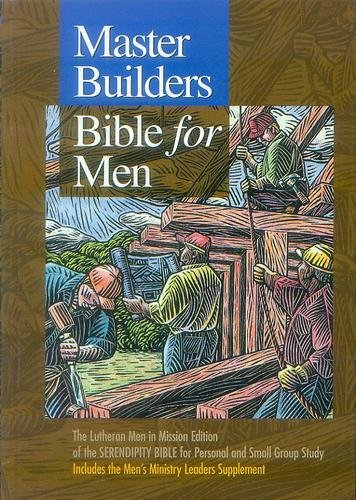 9781574941524: Master Builders Bible for Men: The Lutheran Men in Mission Edition of the Serendipity Bible for Personal and Small Group Study
