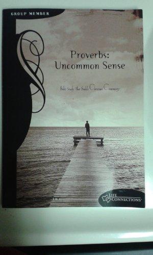 Proverbs: Group Member: Uncommon Sense: N/A