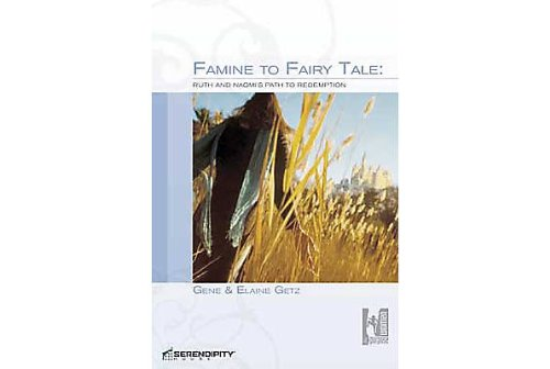 9781574942309: Famine to Fairy Tale Ruths and Naomi's Path to Redemption