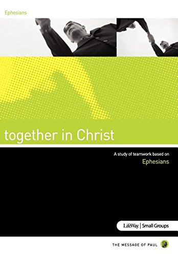 Together in Christ (Ephesians): Various