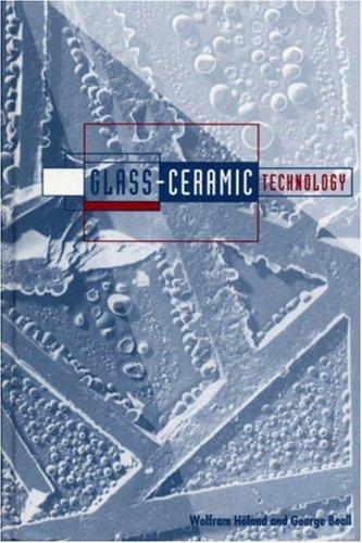 9781574981070: Glass Ceramic Technology