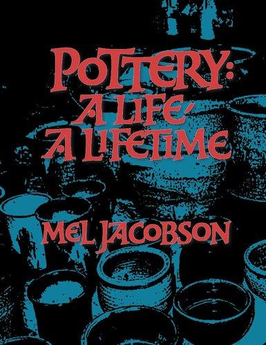 9781574981254: Pottery: A Life, a Lifetime