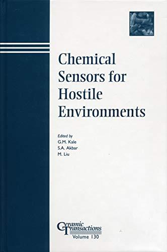 Chemical Sensors for Hostile Environments: G. M. Kale