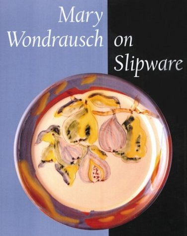 9781574981490: Mary Wondrausch on Slipware