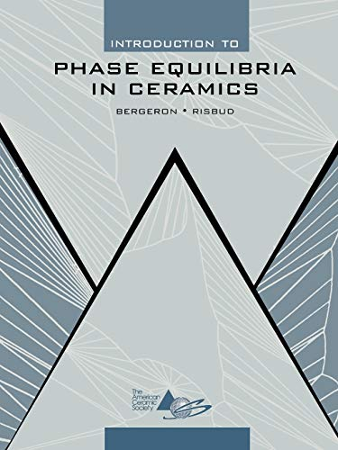 9781574981773: Introduction to Phase Equilibria in Ceramics