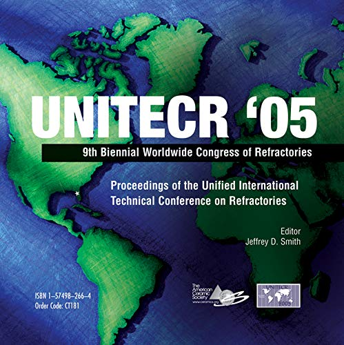 UNITECR 05: Proceedings of the Unified International Technical Conference on Refractories (Mixed ...