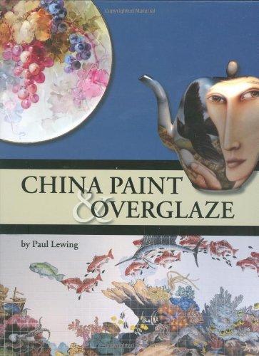9781574982695: China Paint and Overglaze