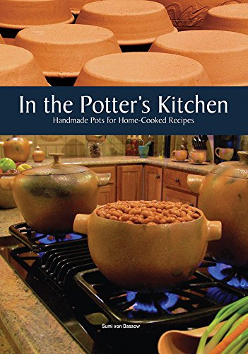 9781574983296: In the Potter's Kitchen: Handmade Pots for Home-Cooked Recipes
