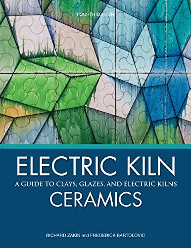 Electric Kiln Ceramics: A Guide to Clays,: Richard Zakin, Frederick