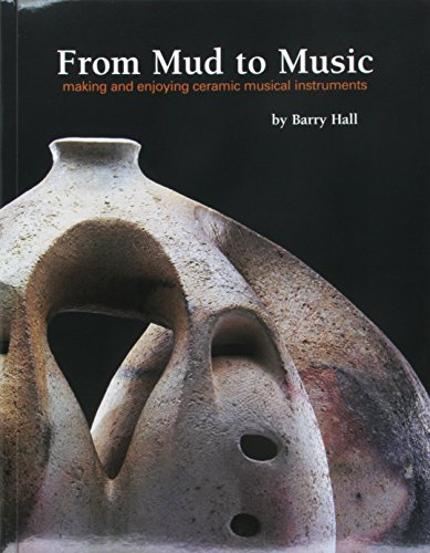 9781574983494: From Mud to Music: Making and enjoying ceramic musical instruments