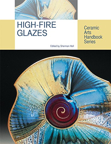 9781574983760: High-fire Glazes (Ceramic Arts Handbook)