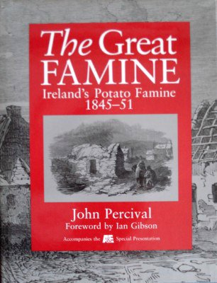 9781575000022: The Great Famine Ireland's Potato Famine 1845-51