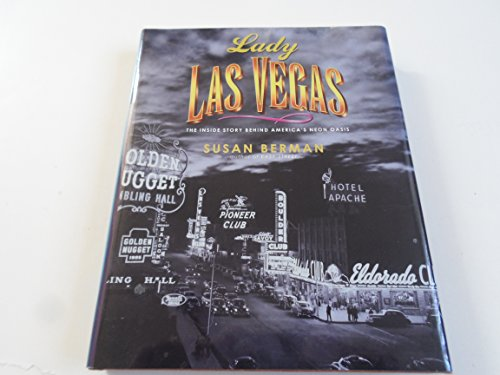 Lady Las Vegas: The Inside Story Behind America's: Berman, Susan