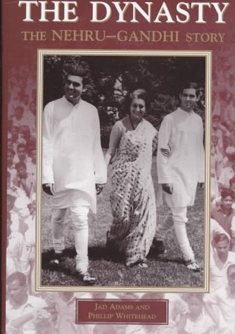 The Dynasty: The Nehru-Gandhi Story