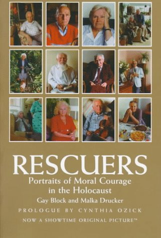 9781575000626: Rescuers -Portraits of Moral Courage in the Holocaust