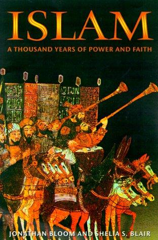 9781575000923: Islam: A Thousand Years of Faith and Power