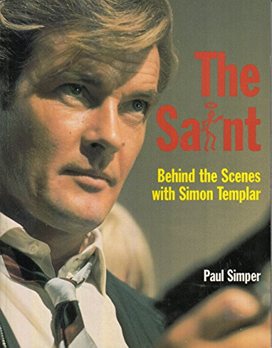 The Saint: Behind-The-Scenes With Simon Templar