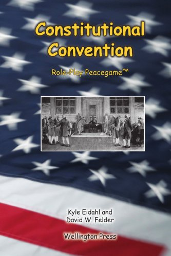 9781575012285: U .S. Constitutional Convention: Role-Play Peacegames
