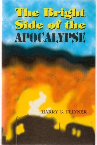 The Bright Side of the Apocalypse: Harry G. Flinner