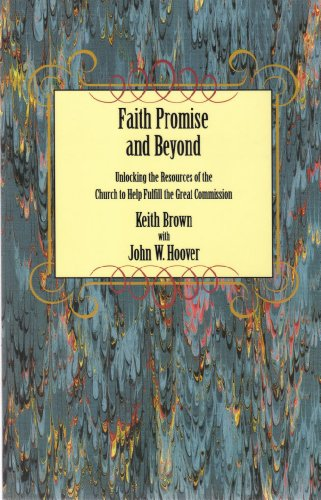 Faith, promise, and beyond: Unlocking the resources: Keith Brown, John