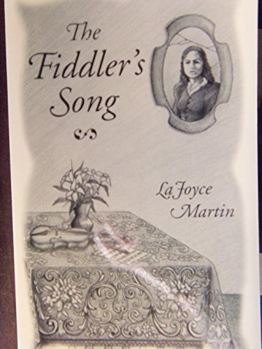 The Fiddler's Song (1575022176) by LaJoyce Martin