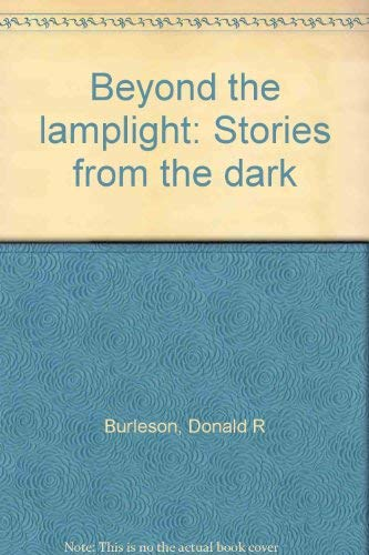 Beyond the lamplight: Stories from the dark: Burleson, Donald R. [Intro By Ramsey Campbell]