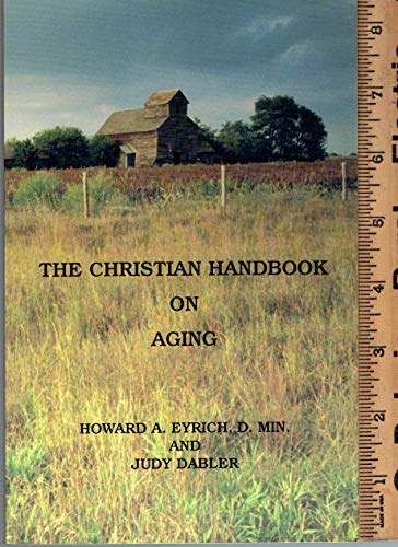 9781575022840: The Christian handbook of aging