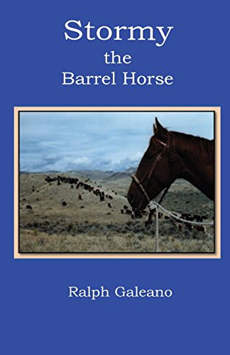Stormy, the Barrel Horse (Inscribed By Author): Galeano, Ralph