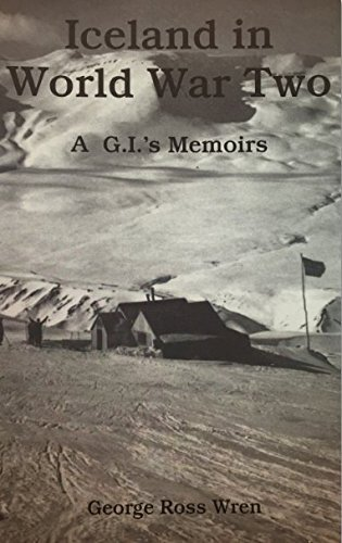 9781575023113: Iceland in World War Two: A G.I.'s memoirs